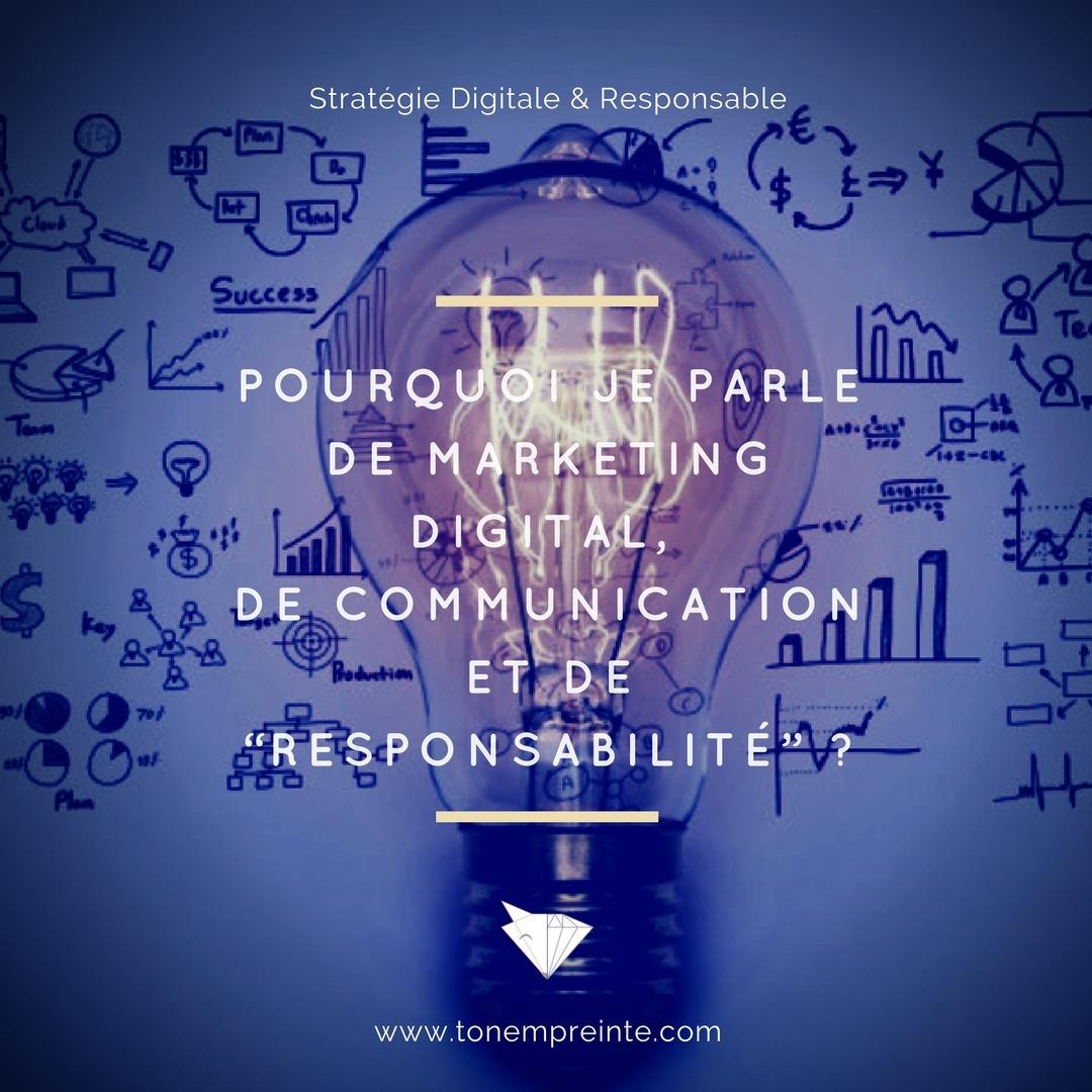 Stratégie marketing digital et de communication responsable, à quoi ça sert ?