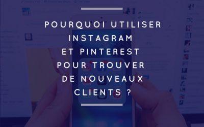 Utiliser Instagram et Pinterest pour prospecter
