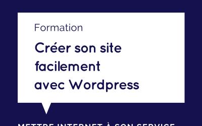 Nouvelle formation en ligne : Créez facilement votre site Internet sur WordPress