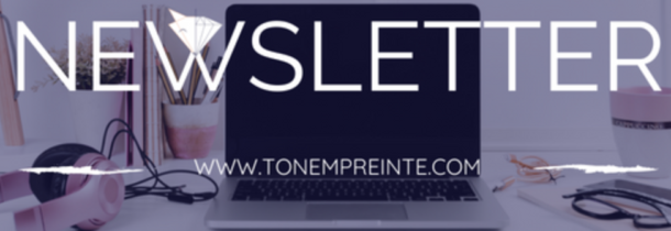 Newsletter ton empreinte juliane webmarketing