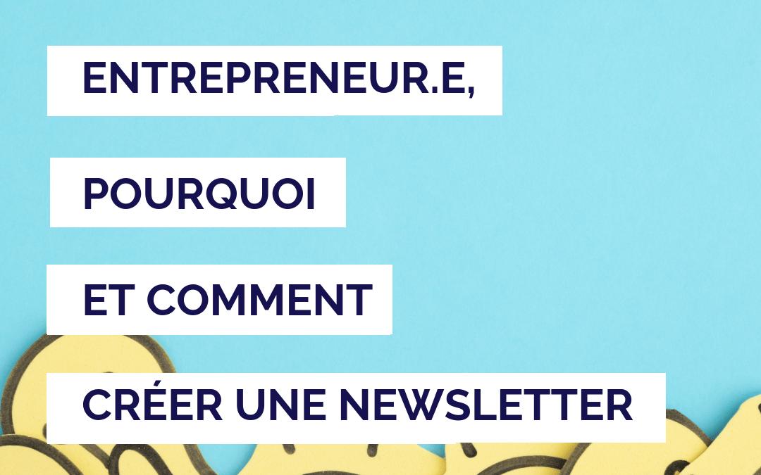 Pourquoi créer une newsletter régulière permet de développer son activité ?