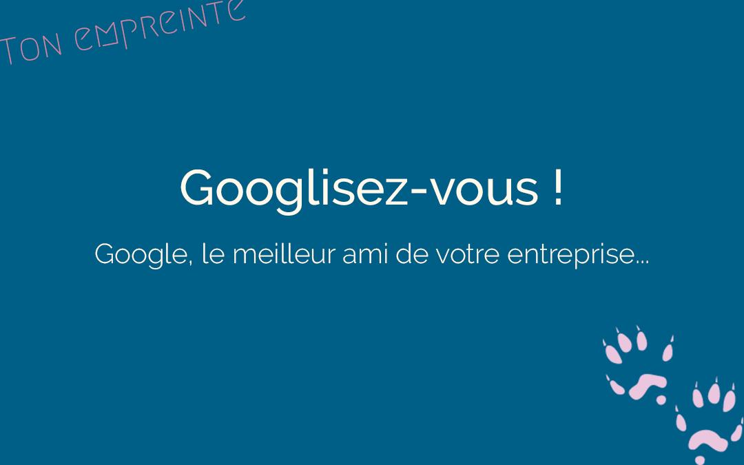 La BASE : être présent sur Google