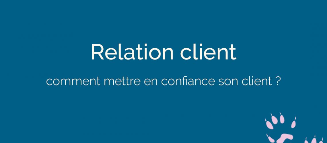comment établir une relation de confiance avec un client - ton empreinte