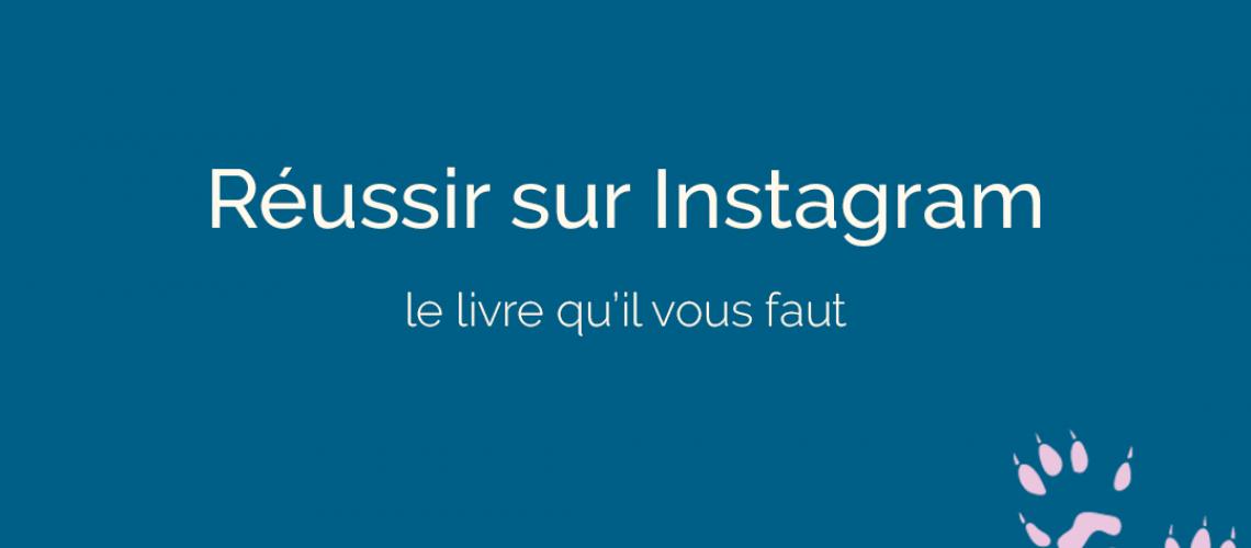réussir sur Instagram - ton empreinte