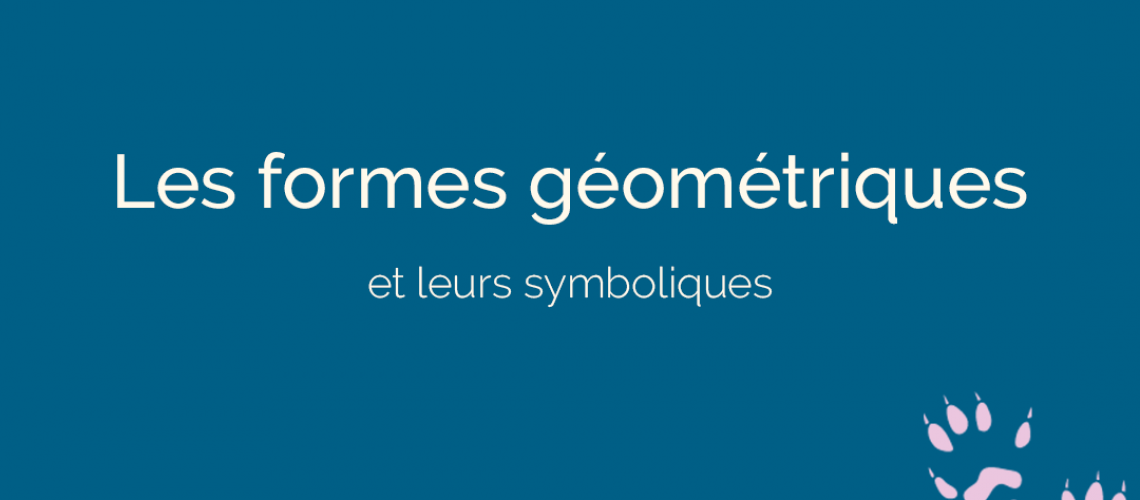 symbolique des formes géométriques en communication - ton empreinte